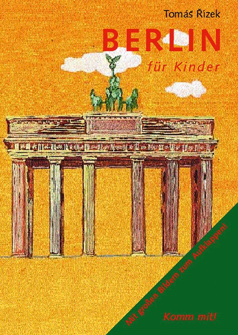 Reiseführer Für Berlin : berlin f r kinder bohem verlag ~ Jslefanu.com Haus und Dekorationen