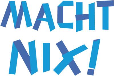 Schriftzug - Macht Nix!