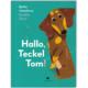 Hallo, Teckel Tom ISBN 9783855815814