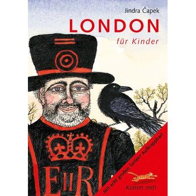 Der Reiseführer für Kinder zeigt die schönsten Sehenswürdigkeiten Londons!